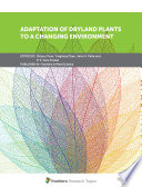 Adaptation of Dryland Plants to a Changing Environment Book