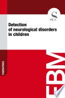 Detection of neurological disorders in children