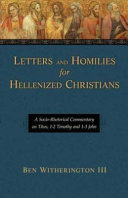 Letters and Homilies for Hellenized Christians  Volume 1