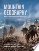 """Mountain Geography: Physical and Human Dimensions"" by Martin F. Price, Alton C. Byers, Donald A. Friend, Thomas Kohler, Larry W. Price"