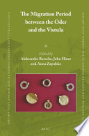 The Migration Period between the Oder and the Vistula (2 vols)