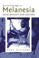 Social Change in Melanesia
