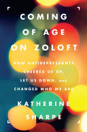 Pdf Coming of Age on Zoloft