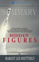 Summary of Hidden Figures Book