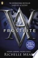 Vampire Academy: Frostbite (book 2)