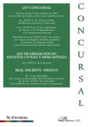 Ley Concursal. Ley de Mediación en asuntos Civiles y Mercantiles. Real Decreto 980-2013