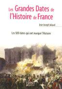 Petit livre de - Les grandes dates de l'histoire de France