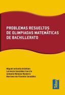 Problemas resueltos de olimpiadas de matemáticas de bachillerato