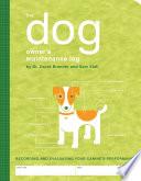The Dog Owner's Maintenance Log