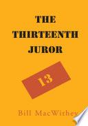The Thirteenth Juror
