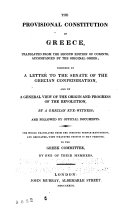 The Provisional Constitution of Greece  Translated from the Second Edition of Corinth  Accompanied by the Original Greek