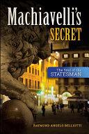 Machiavelli s Secret