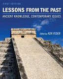 Lessons from the Past  Ancient Knowledge  Contemporary Issues Book