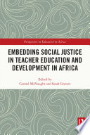 Embedding Social Justice in Teacher Education and Development in Africa