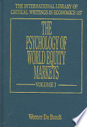 The psychology of world equity markets  , Volume 1