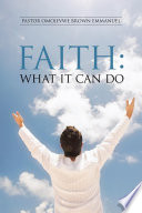 Faith: What It Can Do