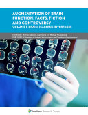 Augmentation of Brain Function: Facts, Fiction and Controversy