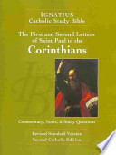 The First and Second Letter of St. Paul to the Corinthians (2nd Ed.): Ignatius Catholic Study Bible