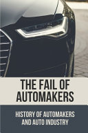 The Fail Of Automakers