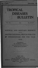 Medical and Sanitary Reports from the British Colonies  Protectorates and Dependencies for the Year