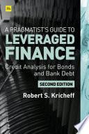 A Pragmatist   s Guide to Leveraged Finance