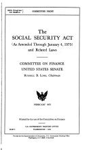 The Social Security Act  as Amended Through January 4  1975  and Related Laws
