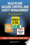 Healthcare Hazard Control and Safety Management