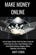 Make Money Online Live The Laptop Lifestyle Work From Home Escape The 9 5 Rat Race Be A Door To Door Millionaire Learn Social Media