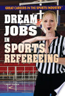Dream Jobs in Sports Refereeing Book