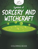 Symbols of Sorcery and Witchcraft Coloring Book