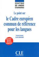 Le point sur le Cadre européen commun de référence pour les langues - Didactique des langues étrangères - Ebook