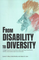 link to From disability to diversity : college success for students with learning disabilities, ADHD, and autism spectrum disorder in the TCC library catalog