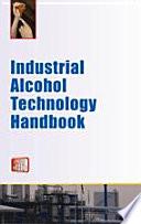 Industrial Alcohol Technology Handbook