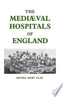 Mediaeval Hospitals of England Pdf/ePub eBook