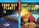 Biddy and the Silver Man and Four-Day Planet Online Book