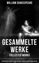 Gesammelte Werke - Collected Works: Zweisprachige Ausgabe (Deutsch-Englisch) / Bilingual edition (German-English)