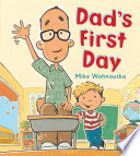 Dad's First Day Mike Wohnoutka Cover