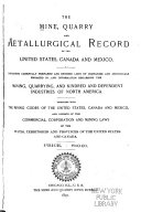The Mine  Quarry and Metallurgical Record of the United States  Canada and Mexico