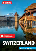Berlitz Pocket Guide Switzerland  Travel Guide eBook