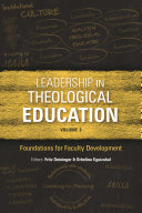 Leadership in Theological Education  Volume 3