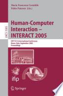 Human Computer Interaction     INTERACT 2005