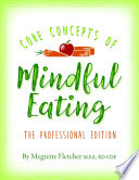 The Core Concepts of Mindful Eating  Professional Edition
