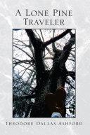 A Lone Pine Traveler ebook