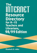 The Internet Resource Directory For K 12 Teachers And Librarians Book PDF