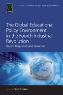 The Global Educational Policy Environment in the Fourth Industrial Revolution