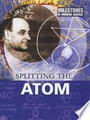 Splitting the Atom Book