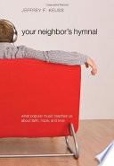 Your Neighbor's Hymnal