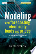 Modeling And Forecasting Electricity Loads And Prices Book PDF