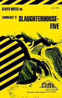 CliffsNotes on Vonnegut s Slaughterhouse Five