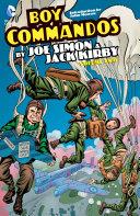 The Boy Commandos by Joe Simon and Jack Kirby Vol. 2 [Pdf/ePub] eBook